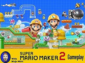 Super Mario Maker 2 Gameplay with Mojo Matt