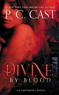 Divine by Blood: The Partholon Series, book 3 (Partholon Series, 3)