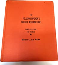 The Yellow Emperor's Book of Acupuncture