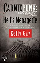 Carniepunk: Hell's Menagerie: A Charlie Madigan Short Story