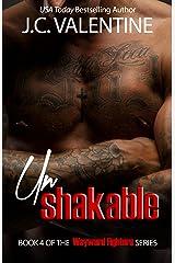 unShakable (Plus Takedown novella): A Wayward Fighters Novella Kindle Edition