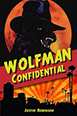 Wolfman Confidential (City of Devils Book 3) Kindle Edition