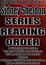 Sidney Sheldon: SERIES READING ORDER: A READ TO LIVE, LIVE TO READ CHECKLIST [Midnight Series Standalone Novels Plays Drippy Children's Series]