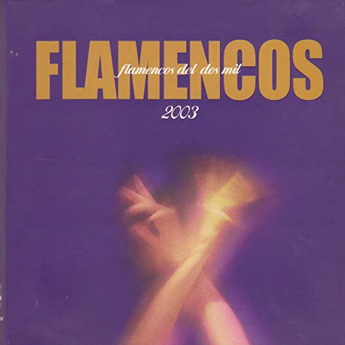 Flamencos del Dos Mil by Various artists on Amazon Music ...
