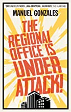 The Regional Office is Under Attack! (English Edition)