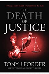 The Death of Justice: a heart-stopping crime thriller (DI Bliss Book 5) Kindle Edition