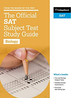 The Official SAT Subject Test in Biology Study Guide