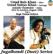 Jugalbandi (Duet) Series: Live In London August 1993, Vol. 1 [Raga Yaman Kalyan]