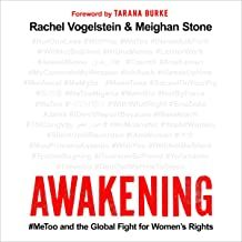 Awakening: #MeToo and the Global Fight for Women's Rights