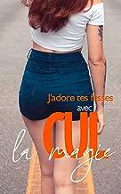 Aime ton cul: avec la magie du cul (French Edition)