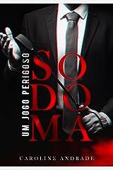 SODOMA : Um jogo perigoso eBook Kindle