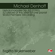Hebdomadaire Op. 62 (1990) 52 Pieces Of The Year For One Pianist: Enigma (Motto) Hommage Ä Morton Feldmann