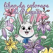 Libro da colorare di Pasqua: Cestino di Pasqua e libri per bambini dai 4 agli 8 anni (Album da colorare per bambini) (Italian Edition)