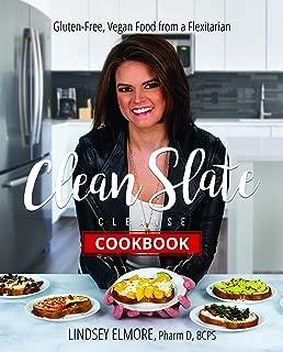 Clean Slate Cleanse: The Cookbook