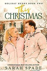 This Christmas (Holiday Hunks Book 2) (English Edition) Format Kindle