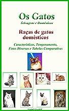 Os Gatos: Raças de gatos domésticos
