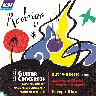 Rodrigo: The 3 Guitar Concertos - Concierto de Aranjuez; Fantasía para un Gentilhombre; Concierto para una Fiesta