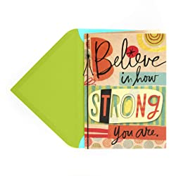 Hallmark Encouragement Card (Believe in How Strong You Are)