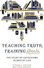 Teaching Truth, Training Hearts