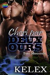 Chéri par Deux Ours (Bear Mountain en français t. 12) Format Kindle