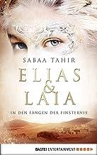 Elias & Laia - In den Fängen der Finsternis: Band 3 (German Edition)