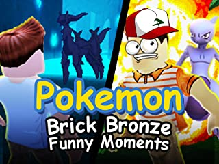 Clip: Roblox Pokemon Brick Bronze (Funny Moments)