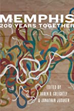 Memphis: 200 Years Together: An Anthology