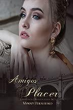 Amigos del placer (Libertinos Enamorados nº 3) (Spanish Edition)