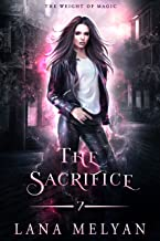 The Sacrifice: The Weight of Magic, Episode 7 (English Edition)