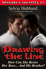 Drawing The Line (Mistaken Identity Series) Kindle Edition