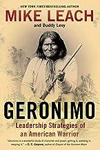 Geronimo: Leadership Strategies of an American Warrior (English Edition)