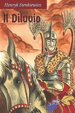 Il Diluvio: volume unico (Italian Edition)