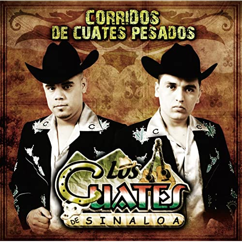 Corridos De Cuates Pesados by Los Cuates De Sinaloa on Amazon Music - Amazon.com