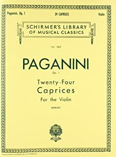 Paganini: Twenty-Four Caprices for the Violin, Op. 1: Schirmer Library of Classics Volume 1663 Violin Solo