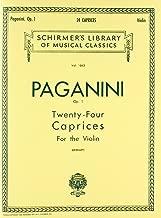 24 Caprices, Op. 1: Schirmer Library of Classics Volume 1663 Violin Solo (Schirmer's Library of Musical Classics)