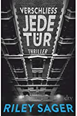 Verschließ jede Tür: Thriller (German Edition) eBook Kindle