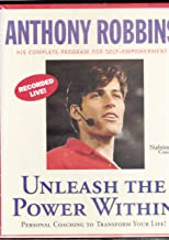 Unleash the Power Within By Anthony Robbins : Personal Coaching to Transform Your Life ! (His Complete Program For Self - Empowerment, Set of 6 audio cassettes)