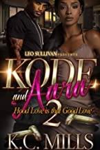Kode and Aara 2: Hood Love is That Good Love