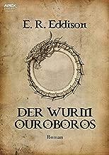 DER WURM OUROBOROS: Der Fantasy-Klassiker! (German Edition)