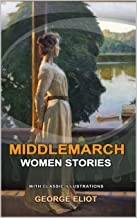 MIDDLEMARCH : Classic fiction with illustration