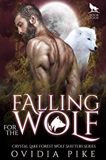 Falling for the Wolf: Crystal Lake Forest Wolf Shifter Series Book 4