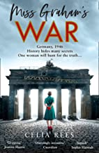 Miss Graham's War: A gripping, thrilling historical fiction book for 2021