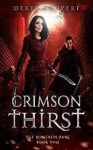 Crimson Thirst (The Huntress Bane Book 2)