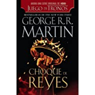 Choque de reyes / A Clash of Kings (Spanish Edition)
