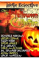 THE HALLOWEEN COLLECTION FROM THE INDIE ECLECTIVE (Sunwalker Saga) Kindle Edition