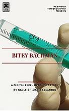 Bitey Bachman