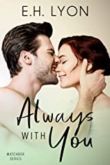 Always with You: An Enemies to Lovers Surprise Baby Romance (Matchbox Series Book 3) Kindle Edition