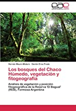 Best bosque del chaco Reviews