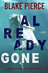 Already Gone (A Laura Frost FBI Suspense Thriller—Book 1) Kindle Edition