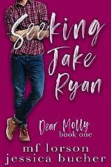 Seeking Jake Ryan (Dear Molly Book 1) Kindle Edition